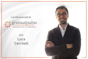I professionisti di Gratia et Salus: il dott. Luca Cerritelli